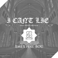 eMeX - I Can't Lie Feat. Bou