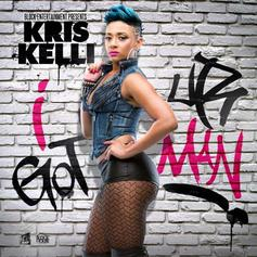 Kris Kelli - I Got Ur Man  (Prod. By Roc City)