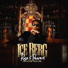 Ice Berg - Rise To Power: Live House Year One