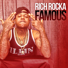 Rich Rocka - Famous  (Prod. By Charlie Redd)
