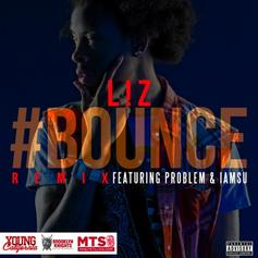 L!Z - Bounce (Remix) Feat. Problem & Iamsu!