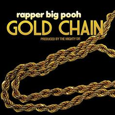 Rapper Big Pooh - Gold Chain  (Prod. By Mighty DR)