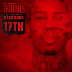 Trouble (ATL) - Materialistic Power  Feat. CyHi The Prynce (Prod. By The Union)