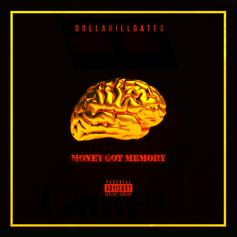 DOLLABILLGATES - Money Got Memory