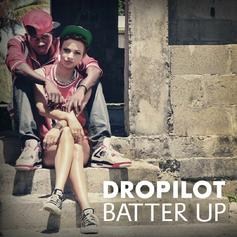 DroPiloT - Batter Up