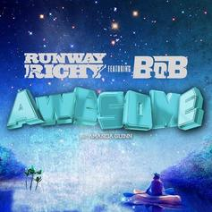 Runway Richy - Awesome Feat. B.o.B & Amanda Guinn