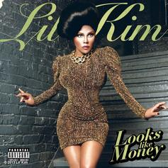 Lil Kim - Looks Like Money