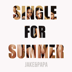 Jake & Papa - Single For Summer