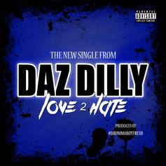 Daz Dillinger - Love 2 Hate  (Prod. By Drumma Boy)