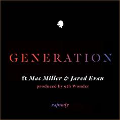 Rapsody - Generation  Feat. Mac Miller & Jared Evan (Prod. By 9th Wonder)