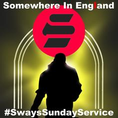 Sway (UK) - Somewhere In England