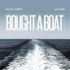 Harvey Stripes - Bought A Boat Feat. Jadakiss