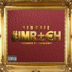 Red Cafe - I'm Rich
