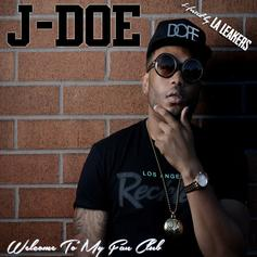 J-Doe - Welcome To My Fan Club (Hosted by the LA Leakers)
