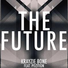 Krayzie Bone - The Future Feat. Pozition