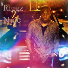 Riggz Two Nice - Lemme Beat It