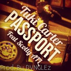 Tuki Carter - Passport Feat. Scotty ATL
