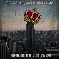 Fredro Starr - Ain't No Other Kings