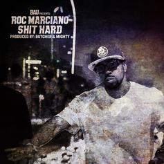 Roc Marciano - Shit Hard