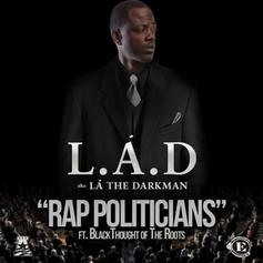 L.A. The Darkman - Rap Politicians Feat. Black Thought