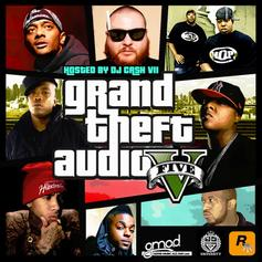 Grand Theft Auto - Grand Theft Audio V (Hosted By DJ Cash VII)