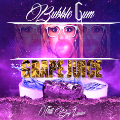 That Boy Zarius - Bubble Gum Grape Juice