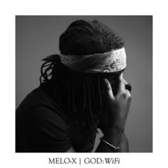MeLo-X - GOD: WiFi
