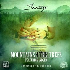 Scotty ATL - Mountains 4 The Trees Feat. iNDEED