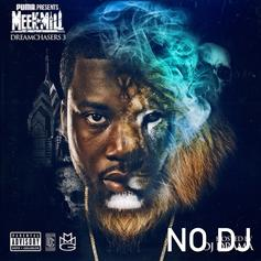 Meek Mill - Dreamchasers 3 [No DJ/CDQ]