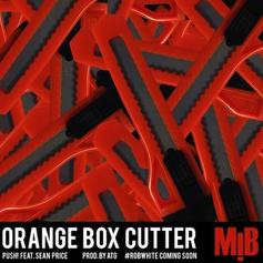 PUSH - Orange Box Cutter Feat. Sean Price
