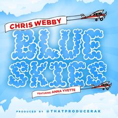 Chris Webby - Blue Skies Feat. Anna Yvette