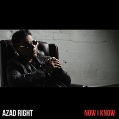 Azad - Now I Know  (Prod. By Jonathan Marquez)
