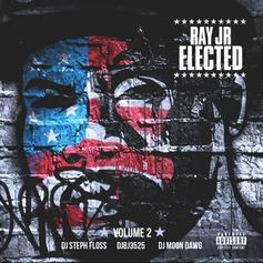 Ray Jr - Elected 2 [No DJ]