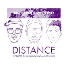 Beni Haze - Distance Feat. Juicy J & Kyle