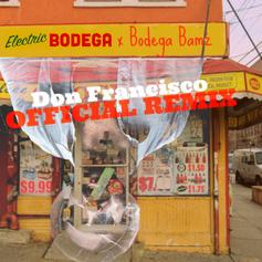 Bodega BAMZ - Don Francisco (Electric Bodega Remix)
