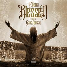 H Blanco - Blessed  (Prod. By Statik Selektah)