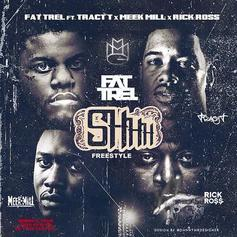 FAT TREL - Shhh (Remix) Feat. Rick Ross, Meek Mill & Tracy T