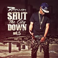 - Shut The City Down 1.5