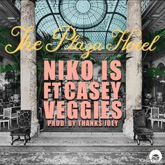 Niko IS - The Plaza Hotel Feat. Casey Veggies