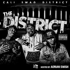 Cali Swag District - The District (Hosted by Adrian Swish)