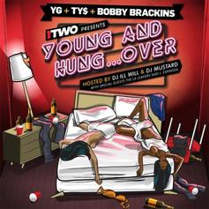 YG, Ty Dolla $ign & Bobby Brackins - Young & Hungover (Hosted by DJ ill Will & DJ Mustard)