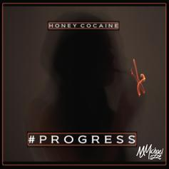 Honey Cocaine - Progress Feat. Michael Mazzé