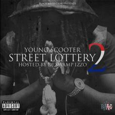 Young Scooter - Street Lottery 2 (Hosted By DJ Swamp Izzo)