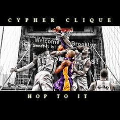 Cypher Clique - Hop To It  (Prod. By D-Major)