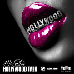 Mz Sasha - Hollywood Talk