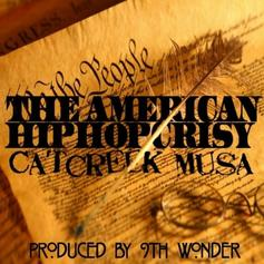 Catcreek Musa - The American HipHopcrisy