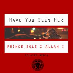 Prince Sole - Have You Seen Her (Remix)
