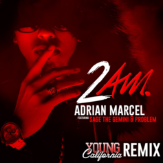 Adrian Marcel - 2 AM (Remix) Feat. Sage The Gemini & Problem