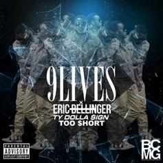 Eric Bellinger - 9 Lives  Feat. Ty Dolla $ign & Too Short
