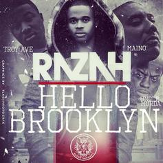 Razah - Hello Brooklyn Feat. Maino, Troy Ave & Uncle Murda